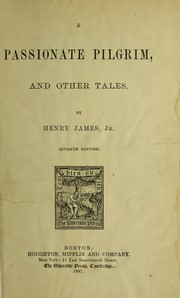 Cover of: A passionate pilgrim, and other tales | Henry James Jr.
