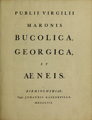 Cover of: Publii Virgilii Maronis Bucolica, Georgica, et Aeneis