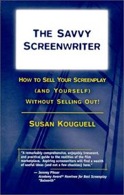 Cover of: The Savvy Screenwriter  | Susan Kouguell