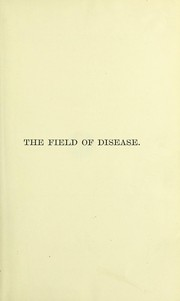Cover of: The field of disease : a book of preventive medicine