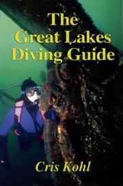 Cover of: The Great Lakes Diving Guide (Shipwreck Books) | Cris Kohl