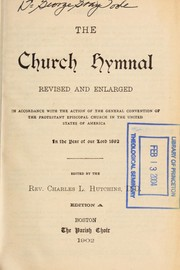 Cover of: The church hymnal | Charles L. Hutchins