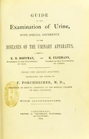 Cover of: Guide to the examination of urine : with special reference to the diseases of the urinary apparatus