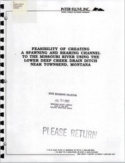 Cover of: Feasibility of creating a spawning and rearing channel to the Missouri River using the lower Deep Creek drain ditch near Townsend, Montana | Inter-Fluve, Inc