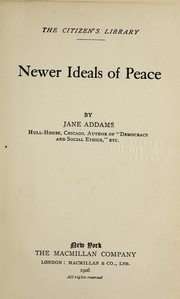 Cover of: Newer ideals of peace
