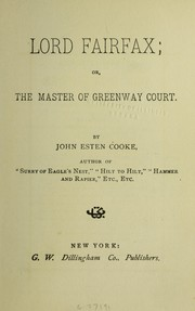 Cover of: Fairfax, or, The master of Greenway court | Cooke, John Esten