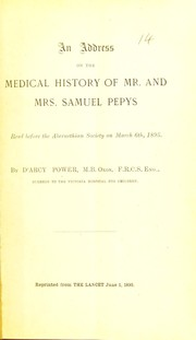 Cover of: An address on the medical history of Mr. and Mrs. Pepys