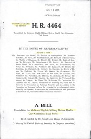 Cover of: A bill to establish the Medicare Eligible Military Retiree Health Care Consensus Task Force
