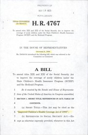 Cover of: A bill to amend titles XIX and XXI of the Social Security Act to improve the coverage of needy children under the State Children's Health Insurance Program (SCHIP) and the Medicaid program