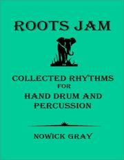 Cover of: Roots Jam  | Nowick Gray