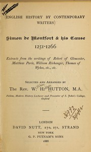 Simon de Montfort & his cause, 1251-1266 by William Holden Hutton