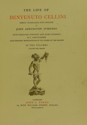 Cover of: The life of Benvenuto Cellini