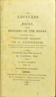 The lectures of Boyer upon the diseases of the bones
