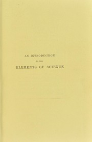 Cover of: An introduction to the elements of science