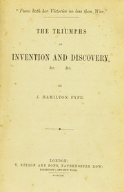 Cover of: Triumphs of invention and discovery, &c. &c