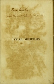 Cover of: Hints on the formation of local museums