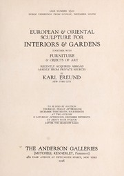 Cover of: European & Oriental sculpture for interiors & gardens, together with furniture & objects of art | Anderson Galleries, Inc