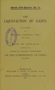 Cover of: The liquefaction of gases : papers