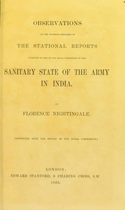 Cover of: Observations on the evidence contained in the stational reports submitted to her by the Royal commission on the sanitary state of the army in India