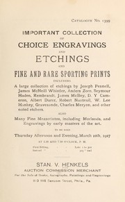 Cover of: Important collection of choice engravings and etchings and fine and rare sporting prints | Stan. V. Henkels (Firm)