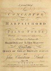 Cover of: A second sett of six concertos for the harpsichord or piano forte, with accompanyments for two violins & a violoncello, opera VII