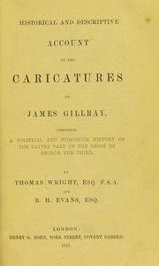 Cover of: Historical & descriptive account of the caricatures of James Gillray