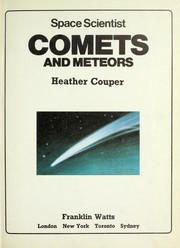 Cover of: Comets and meteors | Heather Couper