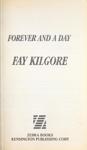 Forever and a Day (To Love Again) by Fay Kilgore