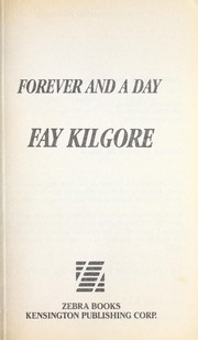 Cover of: Forever and a Day (To Love Again) | Fay Kilgore