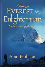 Cover of: From Everest to Enlightenment - An Adventure of the Soul | Alan Hobson