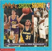Cover of: Dribble, shoot, score!