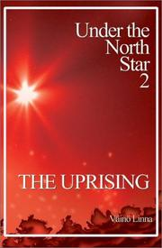 Cover of: Under the North Star | VaМ€inoМ€ Linna