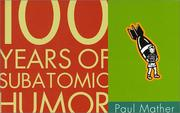Cover of: 100 Years of Subatomic Humor