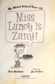 Miss Laney is zany! by Dan Gutman