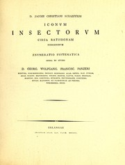 Cover of: D. Jacobi Christiani Schaefferi Iconum insectorum circa Ratisbonam indigenorum enumeratio systematica
