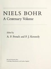 Niels Bohr, Centenary Volume.