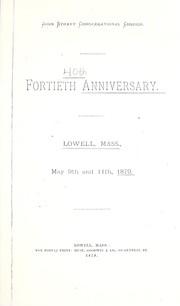 Cover of: Fortieth anniversary, Lowell, Mass., May 9th and 11th, 1879 |