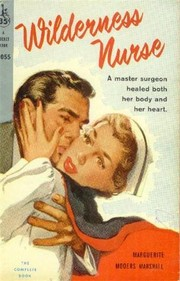 Cover of: Wilderness nurse | Marguerite Mooers Marshall