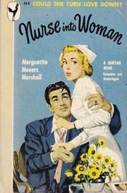 Cover of: Nurse into woman |
