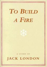 Cover of: To Build a Fire
