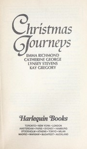Cover of: Christmas Journeys, Four Festive Holiday Romances: A Man to Live For/ Yule Tide/ Mistletoe Kisses/ Christmas Charade