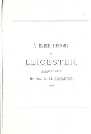 Cover of: A brief history of Leicester, Massachusetts | Amos Hill Coolidge