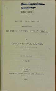 Cover of: Thoughts on the nature and treatment of several severe diseases of the human body | Edward J. Seymour