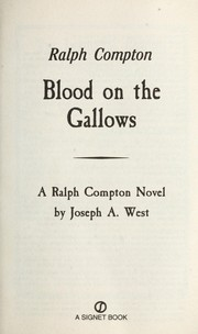 Cover of: Blood on the gallows: a Ralph Compton novel