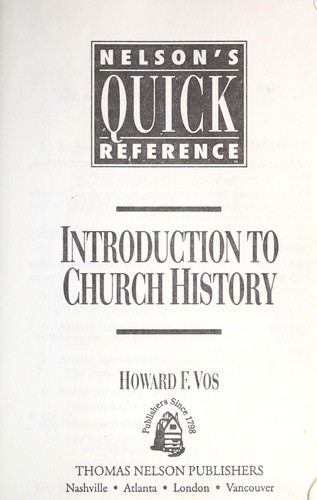 Introduction to church history by Howard Frederic Vos