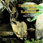 Cover of: The secretive timber rattlesnake