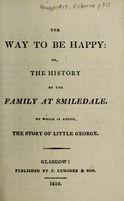 Cover of: The way to be happy, of, The history of the family at Smiledale
