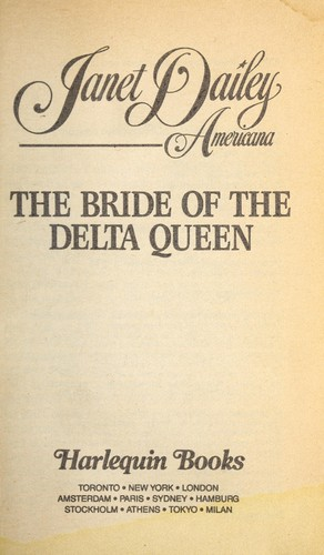 Bride Of The Delta Queen #18 Louisiana (Janet Dailey Americana, No 18) by