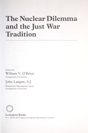Cover of: The Nuclear dilemma and the just war tradition
