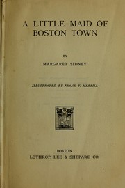 Cover of: A little maid of Boston town